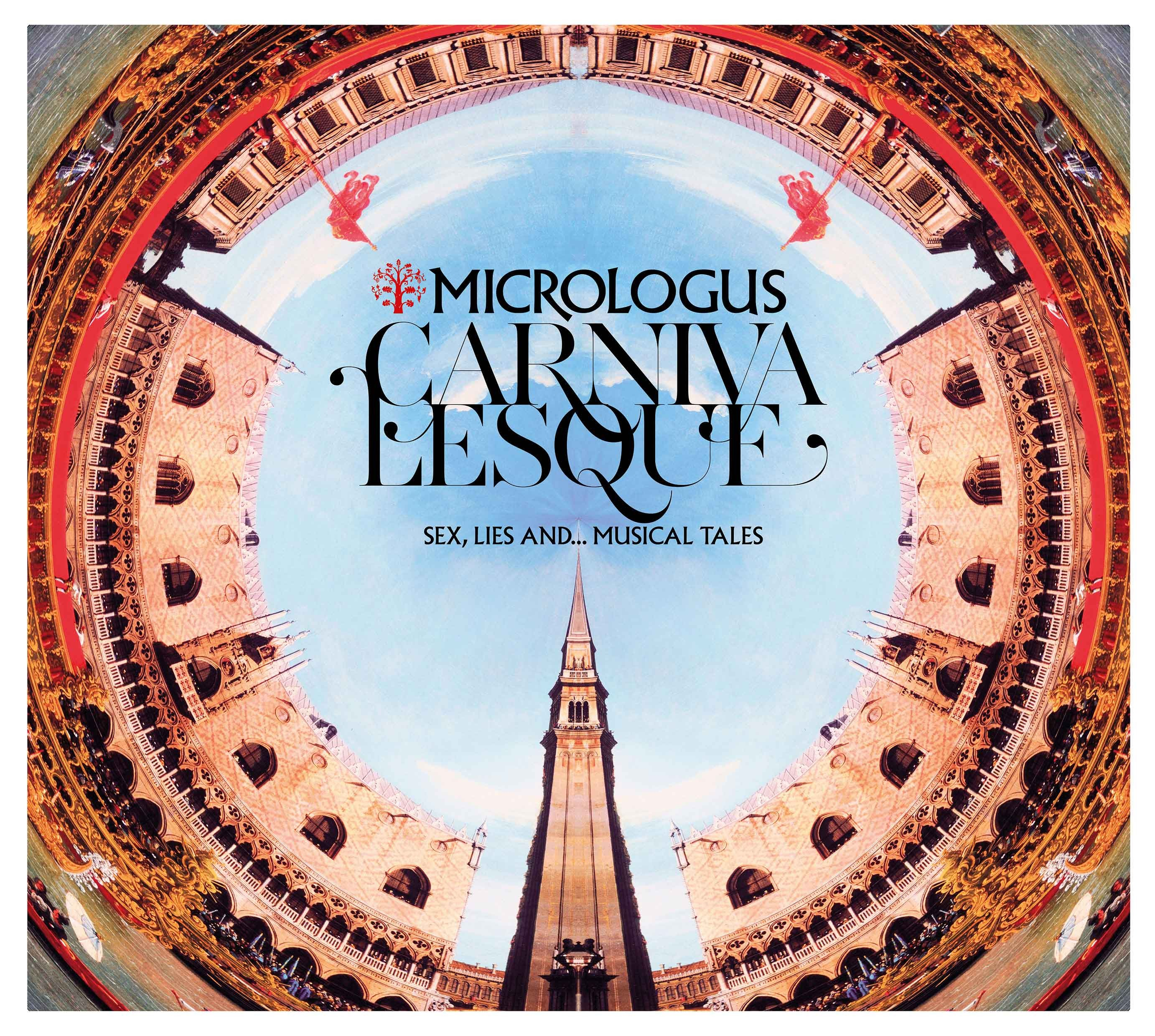 CARNIVALESQUE  - MICROLOGUS