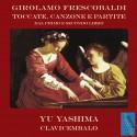 Girolamo Frescobaldi: Toccate, Canzone e Partite