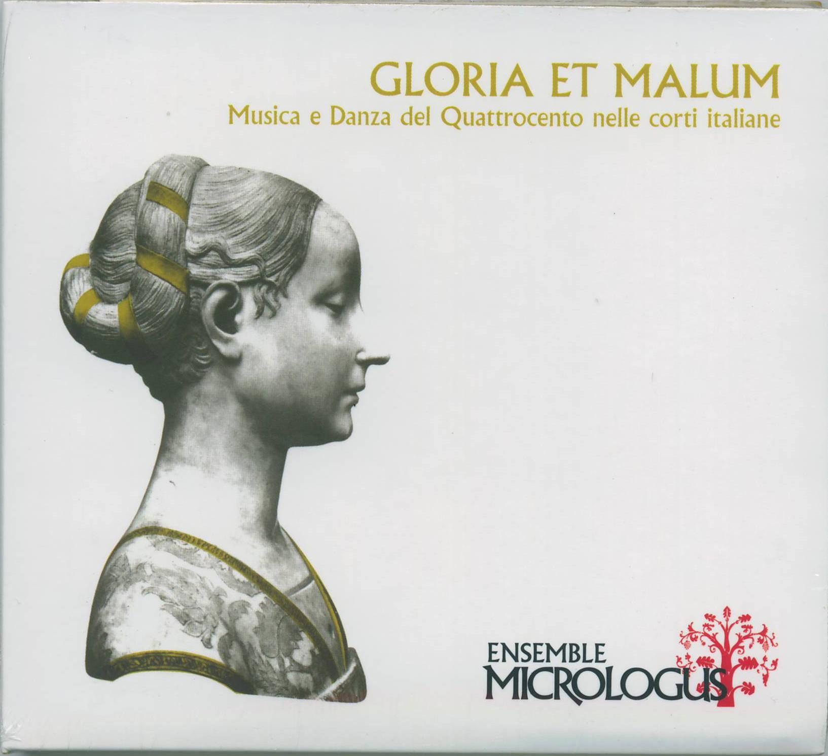 GLORIA ET MALUM